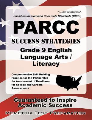 PARCC Success Strategies Grade 9 English Language Arts/Literacy