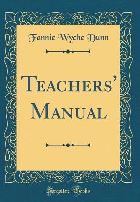 Teachers' Manual (Classic Reprint)