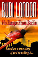 No Escape from Berlin