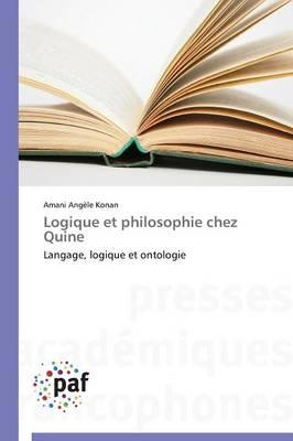 Logique et Philosophie Chez Quine