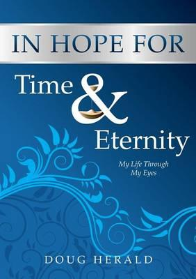 In Hope for Time and Eternity
