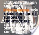 Jacques Schader, Architekt