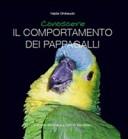 Conoscere il comportamento di pappagalli