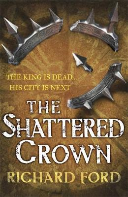 The Shattered Crown (Steelhaven