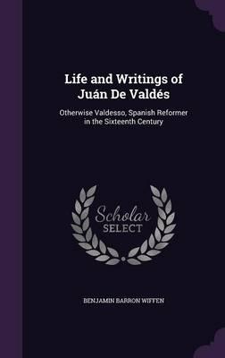Life and Writings of...
