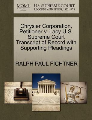 Chrysler Corporation, Petitioner V. Lacy U.S. Supreme Court Transcript of Record with Supporting Pleadings