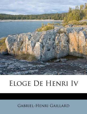 Eloge de Henri IV