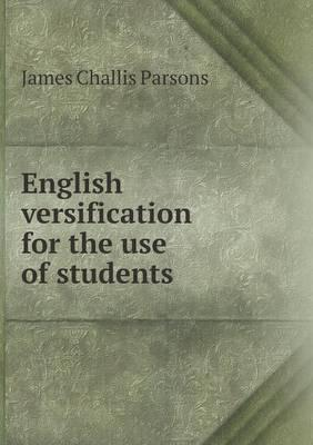 English Versification for the Use of Students
