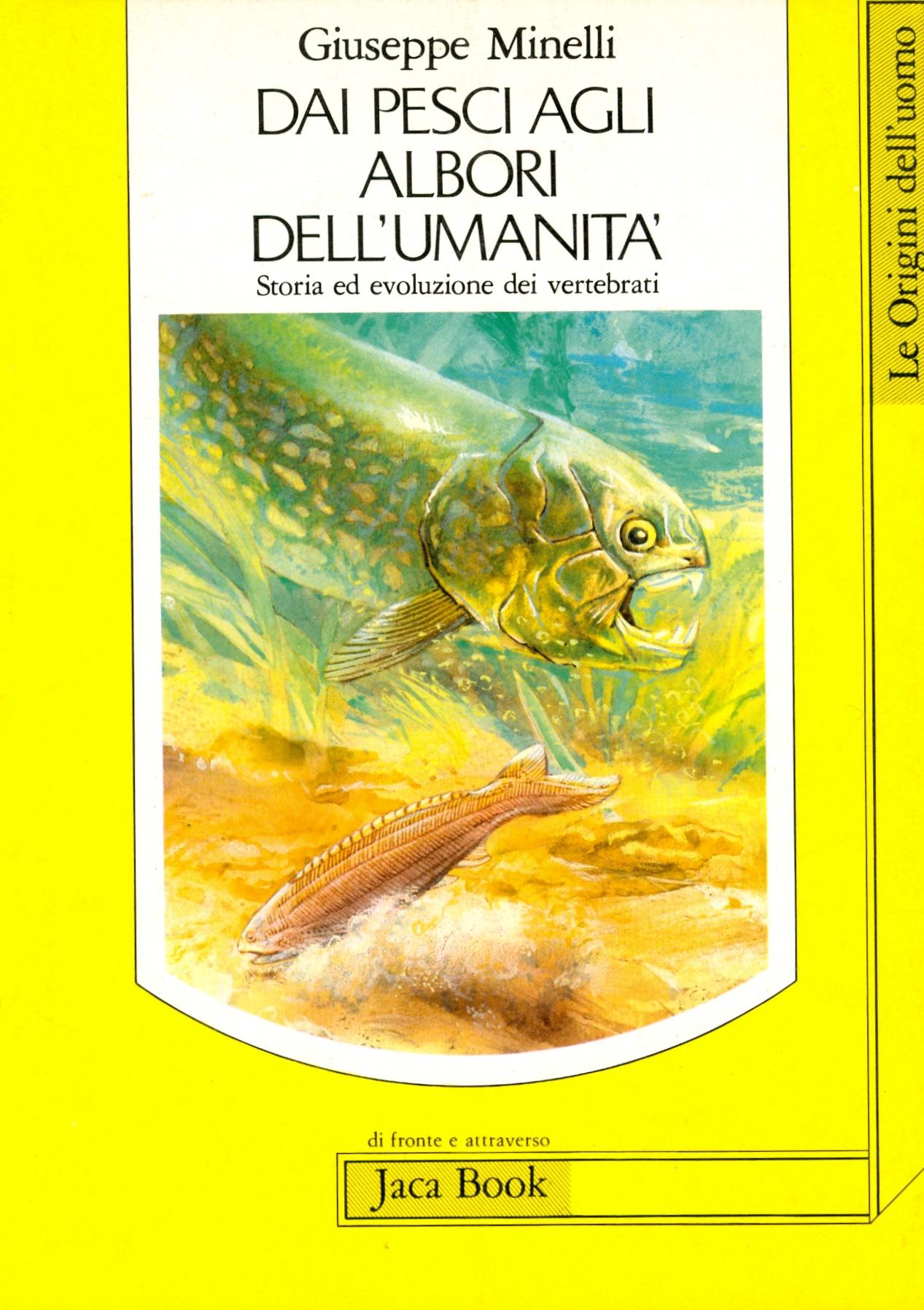 Dai pesci agli albori dell'umanità