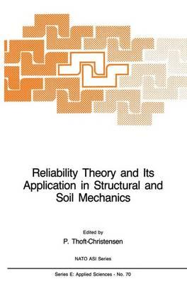 Reliability Theory and Its Applications in Structural and Soil Mechanics