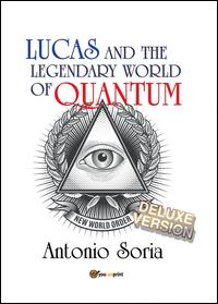 Lucas and the legendary world of Quantum. Deluxe version. Premium edition