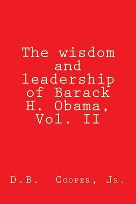 The Wisdom and Leadership of Barack H. Obama