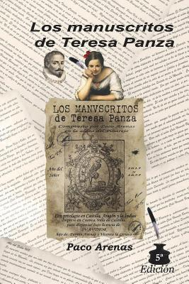 Los manuscritos de Teresa Panza / The manuscripts of Teresa Panza