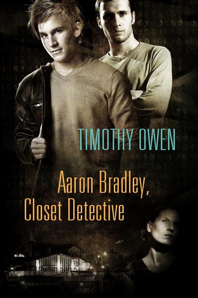 Aaron Bradley, Closet Detective