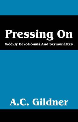 Pressing On