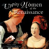Uppity Women of the Renaissance