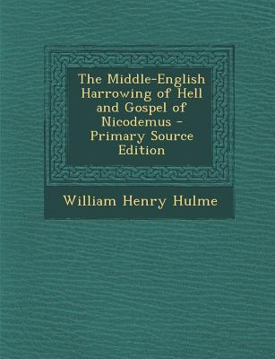 Middle-English Harrowing of Hell and Gospel of Nicodemus