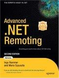 Advanced .NET Remoting, Second Edition