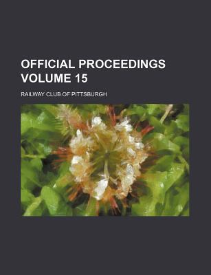 Official Proceedings Volume 15