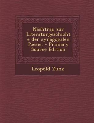 Nachtrag Zur Literaturgeschichte Der Synagogalen Poesie.