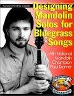 Designing Mandolin Solos for Country Bluegrass Songs