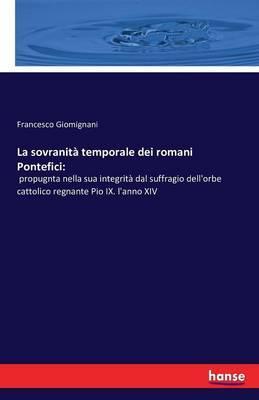 La sovranità temporale dei romani Pontefici