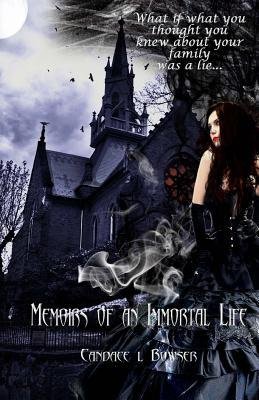 Memoirs of an Immortal Life