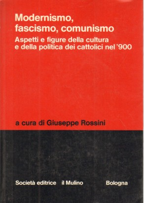 Modernismo, fascismo, comunismo