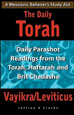 The Daily Torah - Vayikra/Leviticus