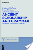 Ancient Scholarship and Grammar