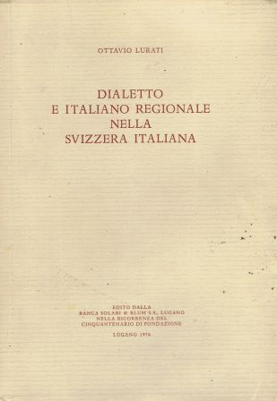 Dialetto e italiano regionale nella svizzera italiana