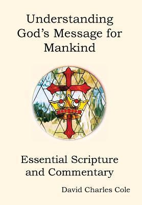 Understanding God's Message for Mankind