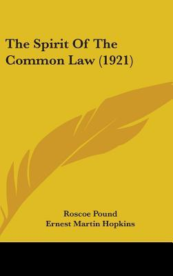 The Spirit of the Common Law (1921)