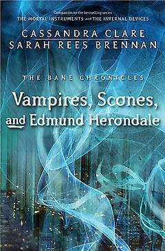 Vampires, Scones, an...
