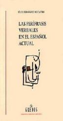 Las Perífrasis Verbales en el Español actual