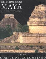 Gli ultimi regni Maya