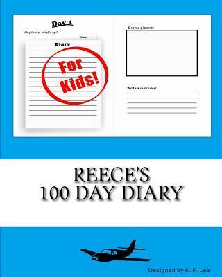Reece's 100 Day Diary