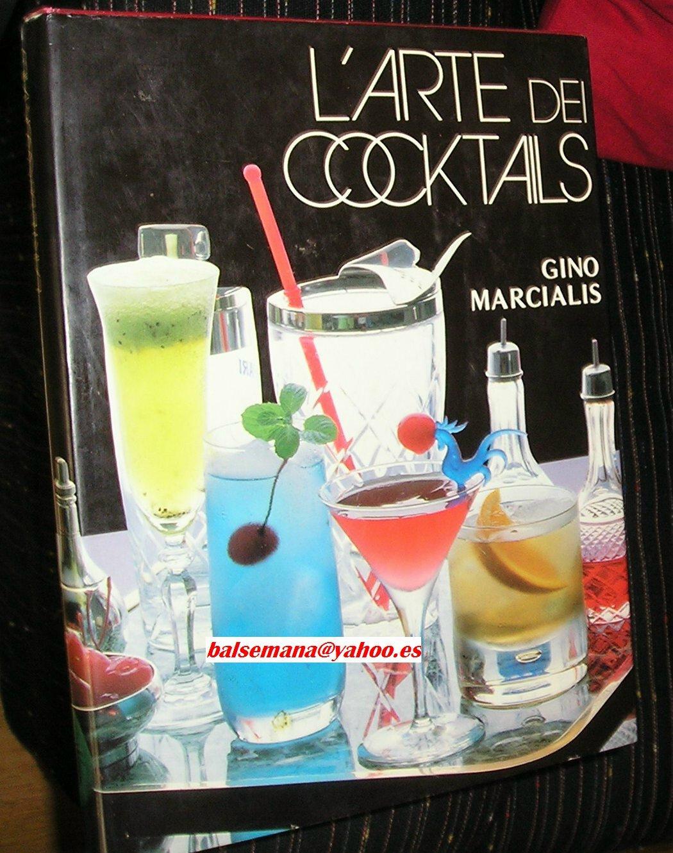 L'arte dei cocktails