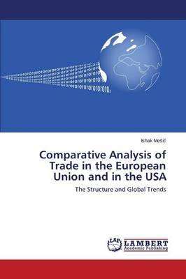 Comparative Analysis of Trade in the European Union and in the USA