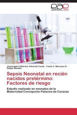 Sepsis Neonatal en recién nacidos pretérmino