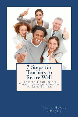 7 Steps for Teachers to Retire Well