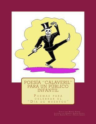 "Poesía ""calaveril"" para un público infantil / Calaveril Poetry for Children"