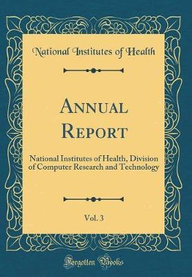 Annual Report, Vol. 3