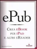 EPub. Crea E-book per iPad e altri reader
