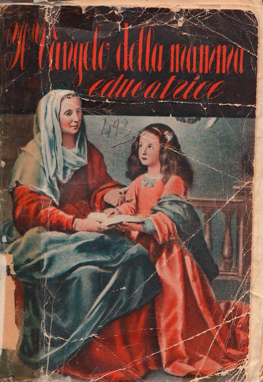 Il Vangelo della mamma educatrice