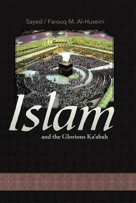 Islam and the Glorious Ka'abah