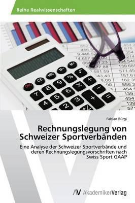 Rechnungslegung von Schweizer Sportverbänden