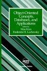 Object Oriented Concepts, Databases and Applications
