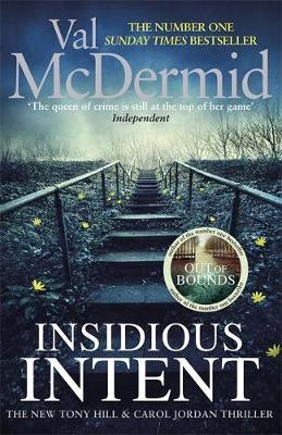 "Val McDermid: (Tony Hill and Carol Jordan, Book 10) ""Insidious Intent"""