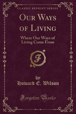 Our Ways of Living
